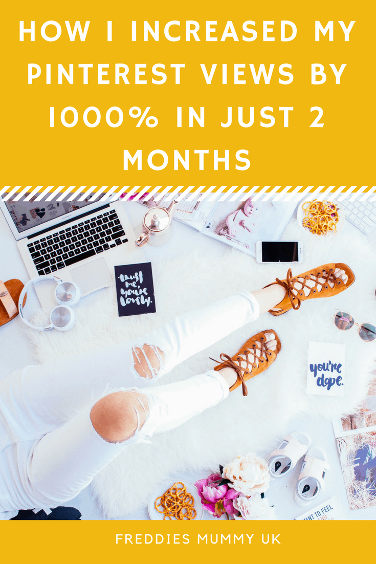 How I increased Pinterest views by 1000% in just 2 months. #bloggertips